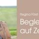 regina-foerst-ueber-begleitung-auf-zeit-neu